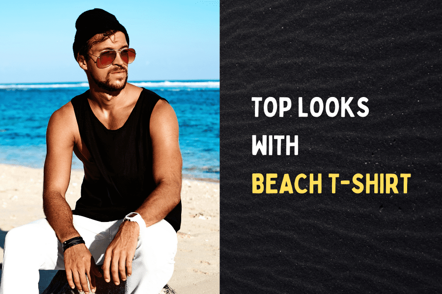 Top Looks with Beach T-Shirts 2021
